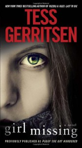 Girl Missing (Previously Published as Peggy Sue Got Murdered) - Tess Gerritsen