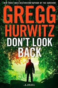 By Gregg Hurwitz Don't Look Back - Gregg Hurwitz