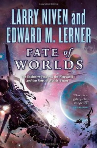 Fate of Worlds: Return from the Ringworld - Larry Niven, Edward M. Lerner