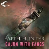 Cajun With Fangs: A Jane Yellowrock Story - Faith Hunter, Khristine Hvam