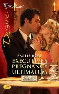 Executive's Pregnancy Ultimatum - Emilie Rose