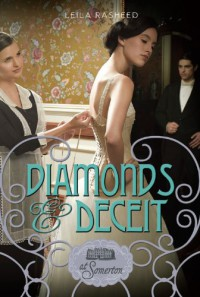 Diamonds and Deceit - Leila Rasheed