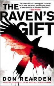 The Raven's Gift - Don Rearden,  Nicole Winstanley (Editor)