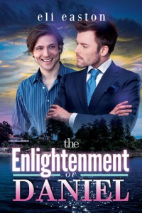 The Enlightenment of Daniel - Eli Easton