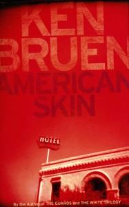 American Skin - Ken Bruen