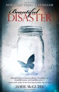 Beautiful Disaster: A Novel Original Edition by McGuire, Jamie published by Atria Books (2012) Paperback - Jamie McGuire