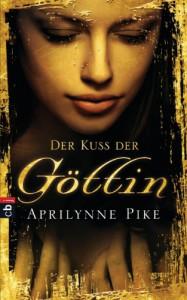 Der Kuss der Göttin - Aprilynne Pike