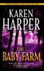 The Baby Farm - Karen Harper