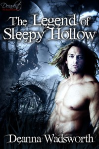 The Legend of Sleepy Hollow - Deanna Wadsworth