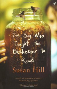 Boy Who Taught the Beekeeper to Read - Susan Hill