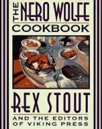 The Nero Wolfe Cookbook - Rex Stout,