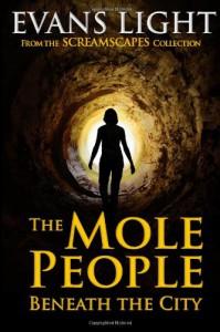 The Mole People Beneath the City - Evans Light