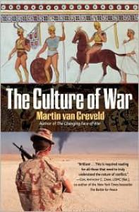 The Culture of War - Martin van Creveld