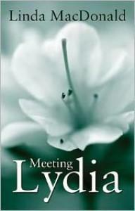 Meeting Lydia - Linda MacDonald