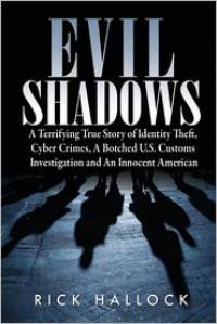 Evil Shadows - Rick Hallock