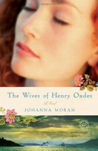 The Wives of Henry Oades: A Novel (Random House Reader's Circle) - Johanna Moran