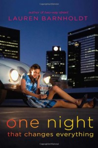 One Night That Changes Everything - Lauren Barnholdt