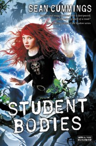 Student Bodies (Poltergeeks, #2) - Sean Cummings