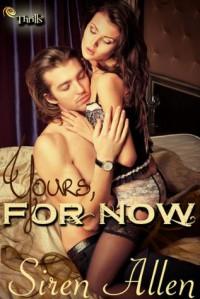 Yours, For Now - Siren Allen