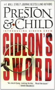 Gideon's Sword - Douglas Preston, Lincoln Child