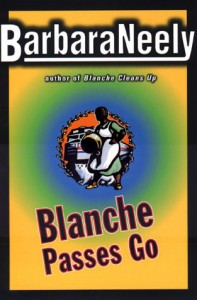 Blanche Passes Go - Barbara Neely
