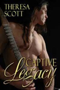 Captive Legacy - Theresa Scott