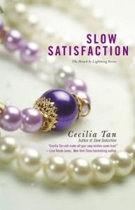 Slow Satisfaction - Cecilia Tan
