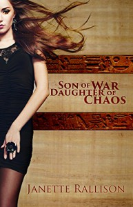 Son of War, Daughter of Chaos - Janette Rallison