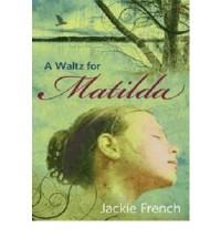 A Waltz for Matilda - Jackie French