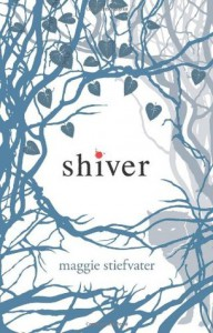 Shiver (The Wolves of Mercy Falls, #1) - Maggie Stiefvater