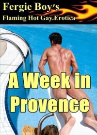 A Week in Provence - Fergie Boy