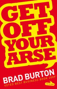 Get Off Your Arse - Brad Burton, Mark Beaumont-Thomas