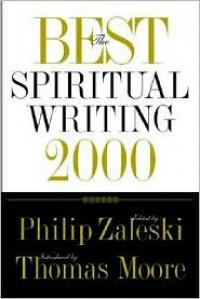The Best Spiritual Writing 2000 - Philip Zaleski