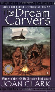 The Dream Carvers - Joan Clark