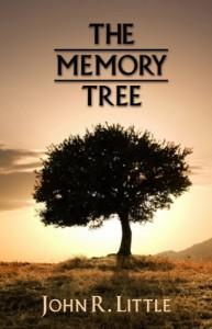 The Memory Tree - John R. Little