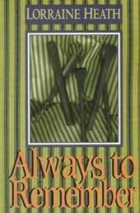 Always to Remember - Lorraine Heath