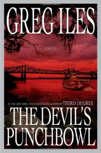 The Devil's Punchbowl: A Novel - Greg Iles