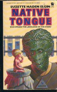 Native Tongue - Suzette Haden Elgin