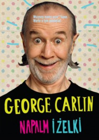 Napalm i żelki - George Carlin