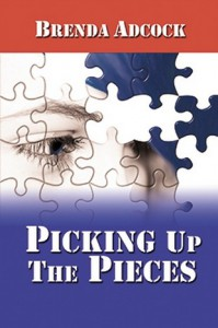Picking Up the Pieces - Brenda Adcock