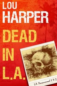 Dead In L.A. (L.A. Paranormal) - Lou Harper