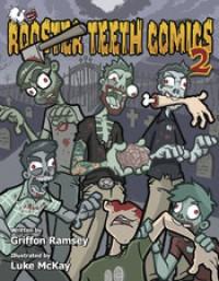 Rooster Teeth Comics Year Two - Griffon Ramsey, Luke McKay, Geoff Ramsey