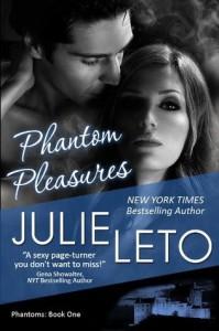 Phantom Pleasures - Julie Leto