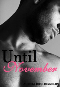 Until November - Aurora Rose Reynolds