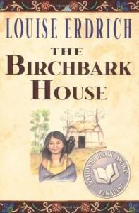 The Birchbark House - Louise Erdrich