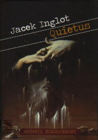 Quietus (wydanie rozszerzone) - Jacek Inglot