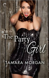 The Party Girl - Tamara Morgan