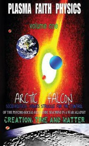 Plasma Faith Physics - Arctic Falcon, Philomena Saunders