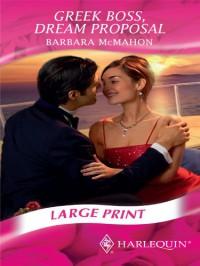 Greek Boss, Dream Proposal - Barbara McMahon