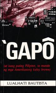 'Gapô (at isang puting Pilipino, sa mundo ng mga Amerikanong kulay brown) - Lualhati Bautista